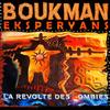 Boukman Eksperyans - La Révolte Des Zombies