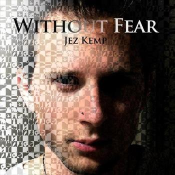 Jez Kemp - Without Fear