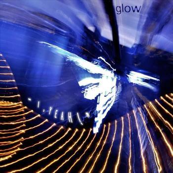 Glow - I, Yeah!