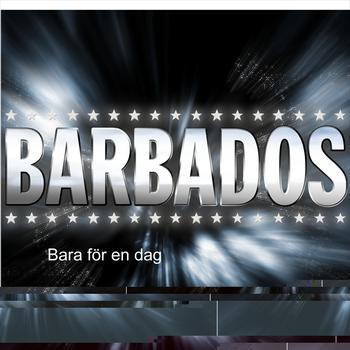 Barbados - Bara för en dag