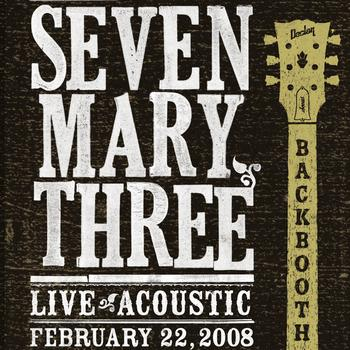 Seven Mary Three - Backbooth