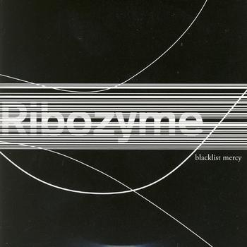 Ribozyme - Blacklist Mercy