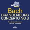 The English Concert / Trevor Pinnock - Bach: Brandenburg Concerto No.3