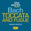 Simon Preston - Bach: Toccata and Fugue in D minor BWV 565