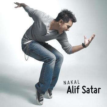 Alif Satar - Nakal