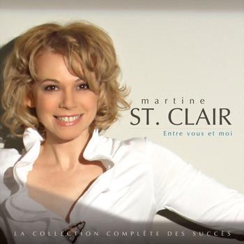 Martine St-Clair - Entre vous et moi...