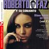 Roberto Faz - Ultimos Boleros Que Canto Vol. 1 (Digitally Remastered)
