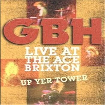 GBH - Live At The Ace, Brixton