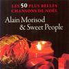 Alain Morisod & Sweet People - Les 50 Plus Belles Chansons De Noel