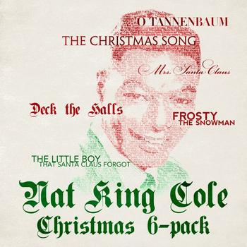 Nat King Cole - Six Pack: Christmas With Nat King Cole - EP
