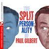 Paul Gilbert - The Split Personality Of Paul Gilbert (Digitally Remastered)