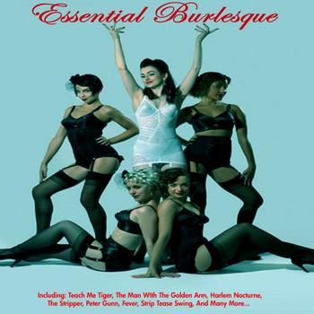Various Artists - Essential Burlesque