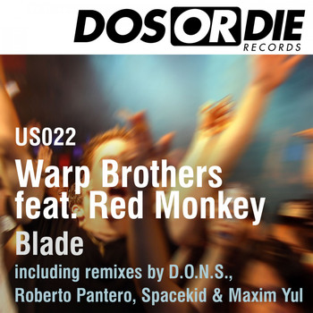 Warp Brothers feat. Red Monkey - Blade