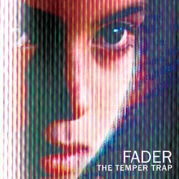 The Temper Trap - Fader