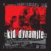 Kid Dynamite - Kid Dynamite (Explicit)