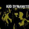 Kid Dynamite - Shorter, Faster, Louder (Explicit)