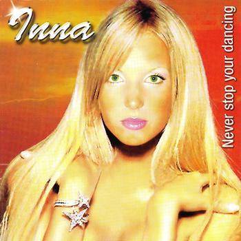 Inna - Never Stop Your Dancing