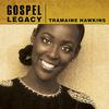 Tramaine Hawkins - Gospel Legacy - Tramaine Hawkins