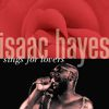 Isaac Hayes - Isaac Hayes Sings For Lovers