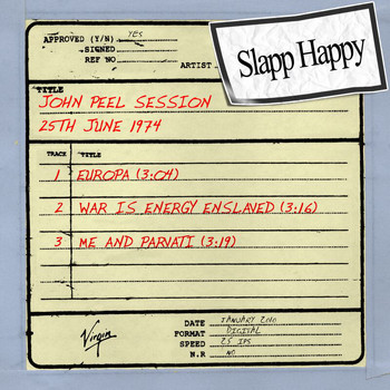 Slapp Happy - John Peel Session (25th June 1974)