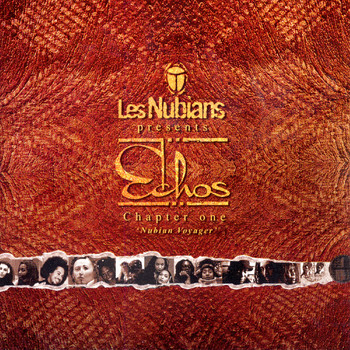 Les Nubians - Les Nubians Presents: Echos - Chapter One: Nubian Voyager