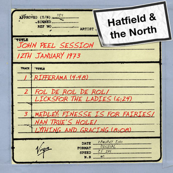 Hatfield And The North - John Peel Session (12th January 1973)