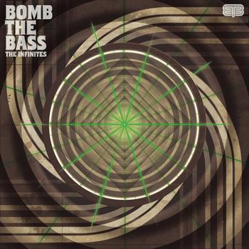 Bomb The Bass - The Infinites