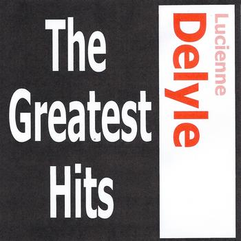 Lucienne Delyle - Lucienne Delyle - The greatest hits