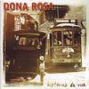 Dona Rosa - Histórias da rua