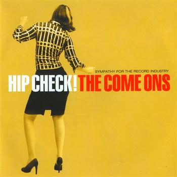 The Come Ons - Hip Check!