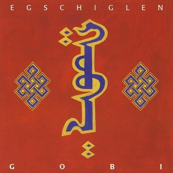 Egschiglen - Gobi