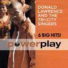 Donald Lawrence & The Tri-City Singers - Power Play