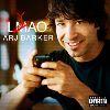 Arj Barker - LYAO (Explicit)
