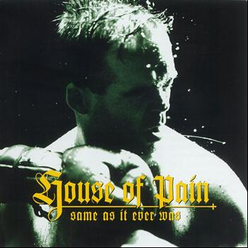 House Of Pain - Same As It Ever Was [Amended Version]