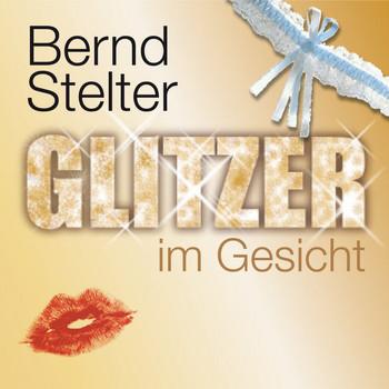 Bernd Stelter - Glitzer im Gesicht