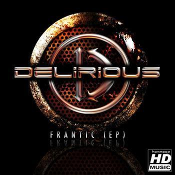 Delirious - Frantic EP
