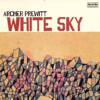 Archer Prewitt - White Sky