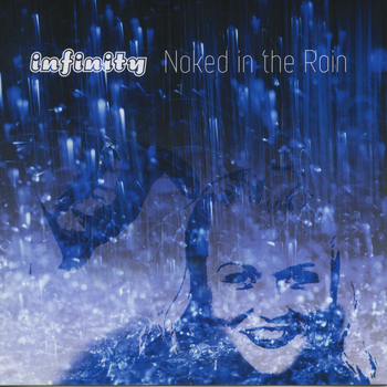 infinity - Naked In The Rain