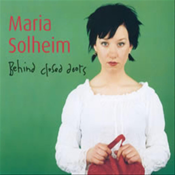 Maria Solheim - Behind Closed Doors