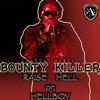 Bounty Killer - Raise Hell On Hellboy - EP (Explicit)