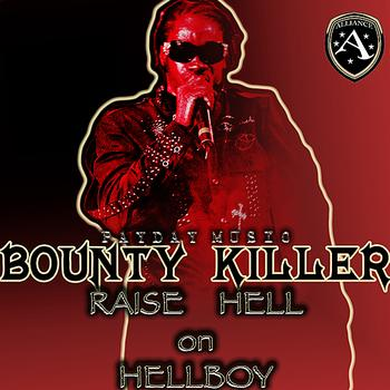 Bounty Killer - Raise Hell On Hellboy - EP