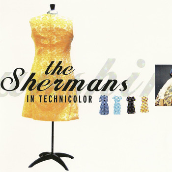 The Shermans - In Technicolor