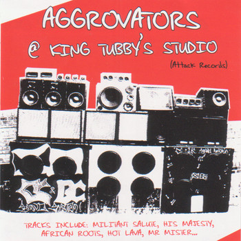 The Aggrovators - Aggrovators @ King Tubby's Studio