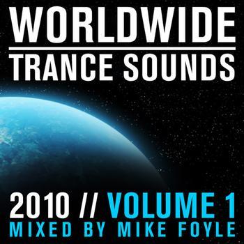 Mike Foyle - Worldwide Trance Sounds 2010, Vol. 1