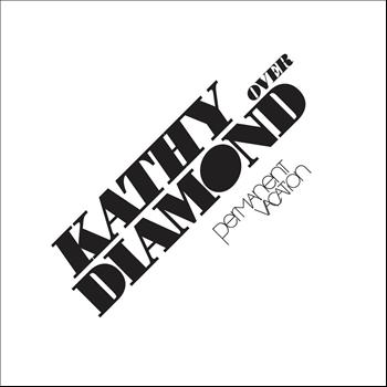 Kathy Diamond - Over