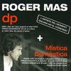 Roger Mas - dp + Mística Domèstica