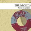 The Orchids - Golden Oldies (Digitally Remastered)