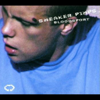 Sneaker Pimps - Bloodsport
