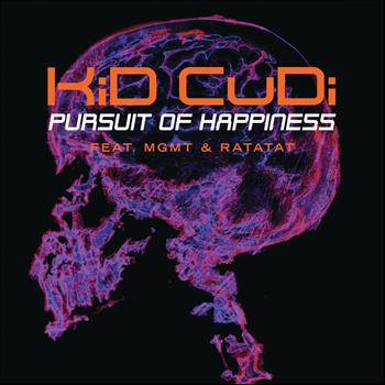 Kid Cudi / MGMT / Ratatat - Pursuit Of Happiness