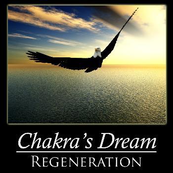 Chakra's Dream - Regeneration